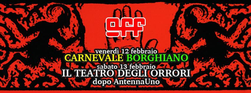off modena Teatro degli orrori matteo borghi carnevale