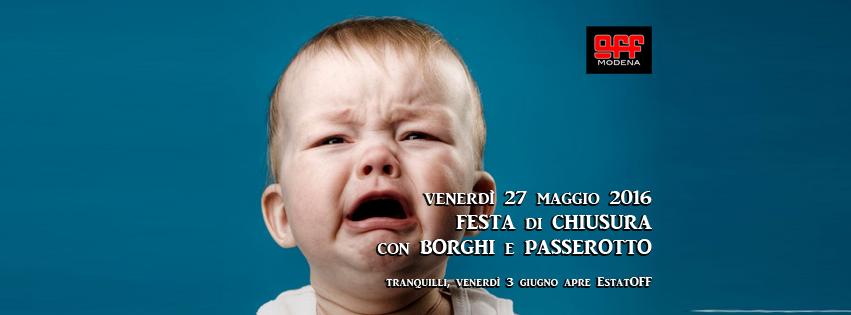 Off Modena festa chiusura invernale con Borghi e Passerotto 2
