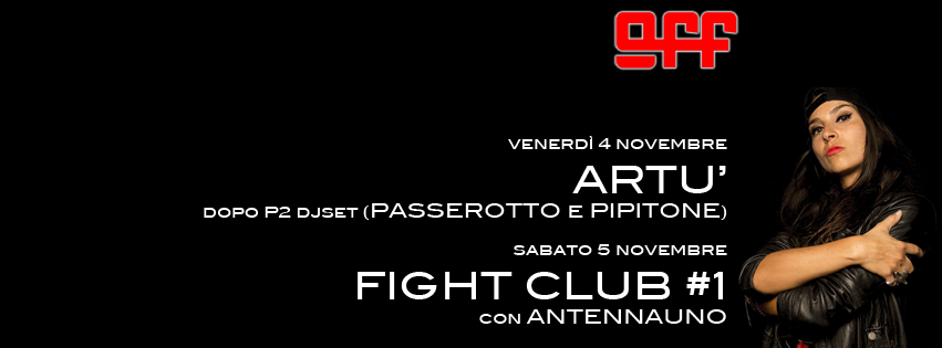 artu-off-modena-4-novembre-passerotto-pipitone-antennauno-fight-club