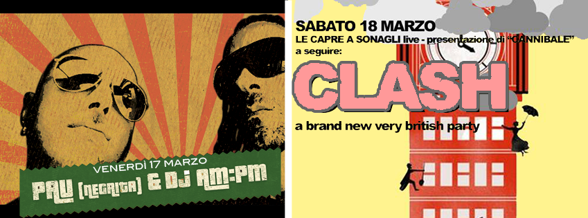 OFF MODENA PAU NEGRITA DJ AM PM PASSEROTTO CAPRE A SONAGLI antennauno clash brit party
