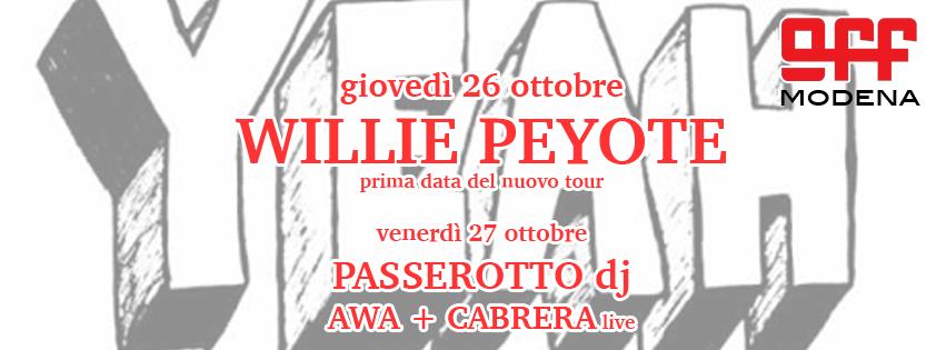 OFF Modena copertina WILIIE PEYOTE e PASSEROTTO CABRERA AWA