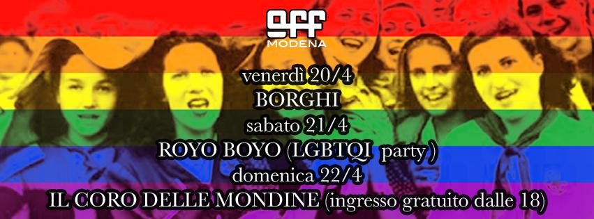 OFF Modena Borghi royo boyo lgbtqi party coro mondine di novi