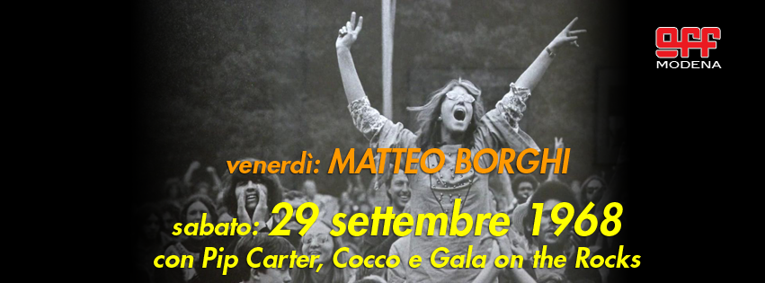OFF Modena Borghi 29 settembre 1968 pip carte cocco gala on the rocks