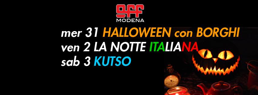 OFF modena Halloween con Borghi la notte italiana KUTSO e Passerotto